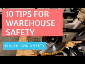 10 Warehouse Safety Tips: The Ultimate Warehouse Safety Best Practices (2017)