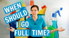 When to Go Full Time in House Cleaning